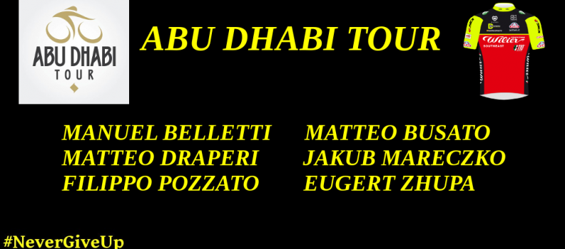 OUR LINE UP FOR THE ABU DHABI TOUR